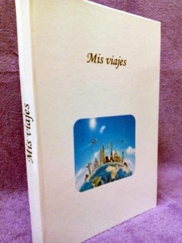 Libro mis viajes